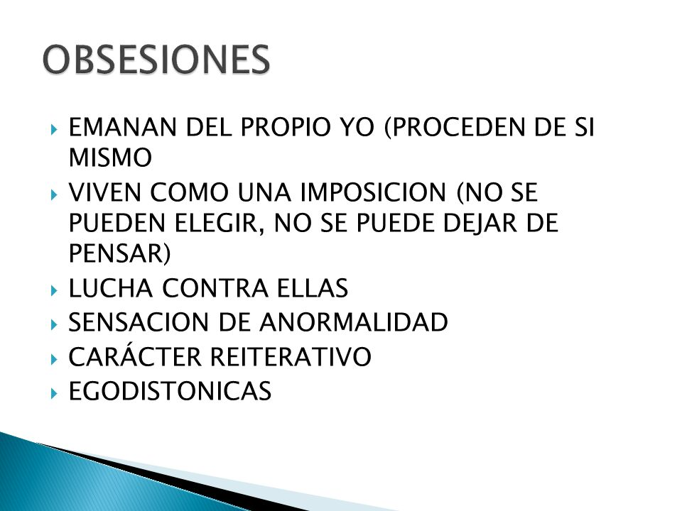 OBSESIONES EMANAN DEL PROPIO YO (PROCEDEN DE SI MISMO