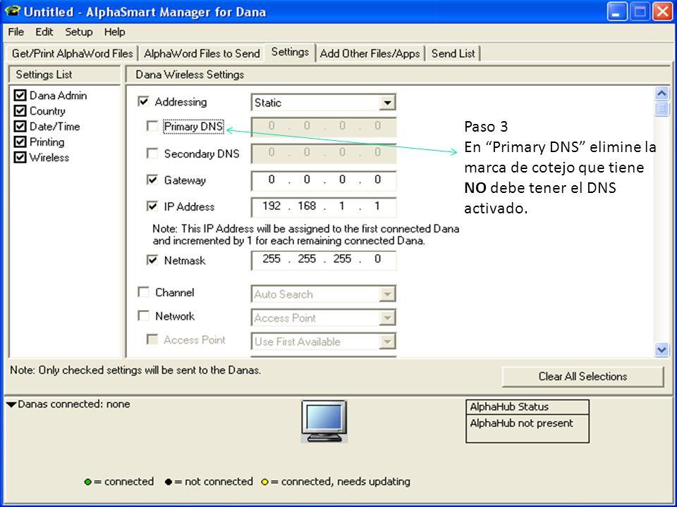 Paso 3 En Primary DNS elimine la marca de cotejo que tiene NO debe tener el DNS activado.