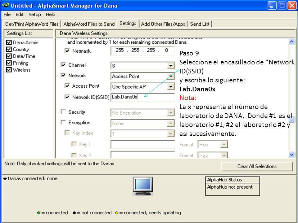 Paso 9 Seleccione el encasillado de Network ID(SSID) y escriba lo siguiente: Lab.Dana0x. Nota: