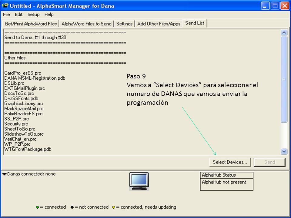 Paso 9 Vamos a Select Devices para seleccionar el numero de DANAS que vamos a enviar la programación.