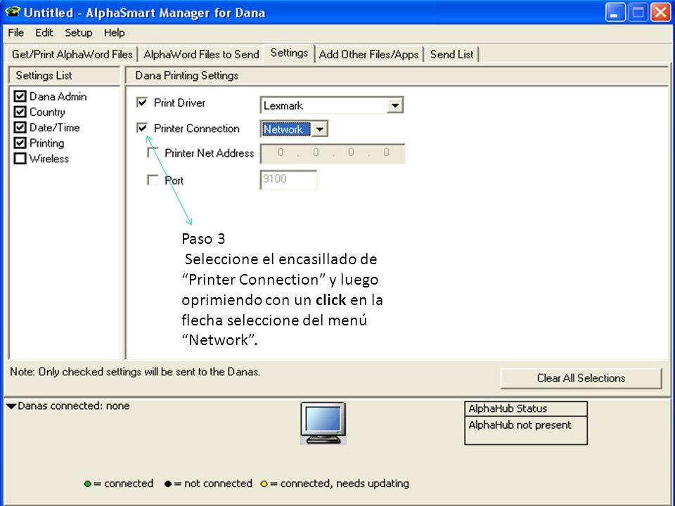 Paso 3Seleccione el encasillado de Printer Connection y luego oprimiendo con un click en la flecha seleccione del menú Network .
