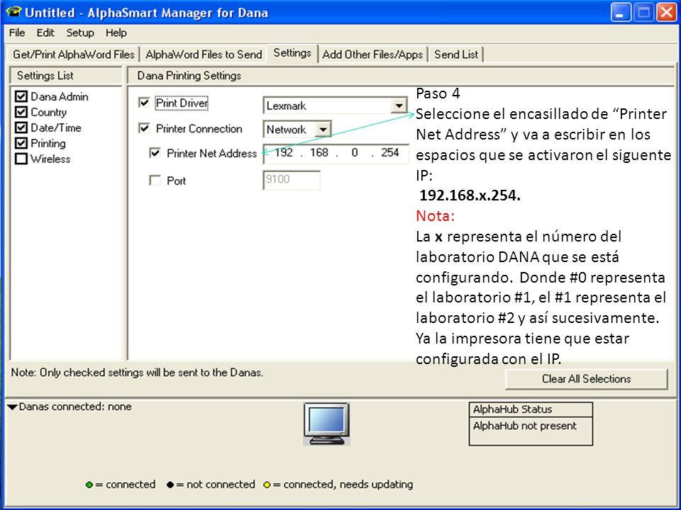 Paso 4 Seleccione el encasillado de Printer Net Address y va a escribir en los espacios que se activaron el siguente IP: