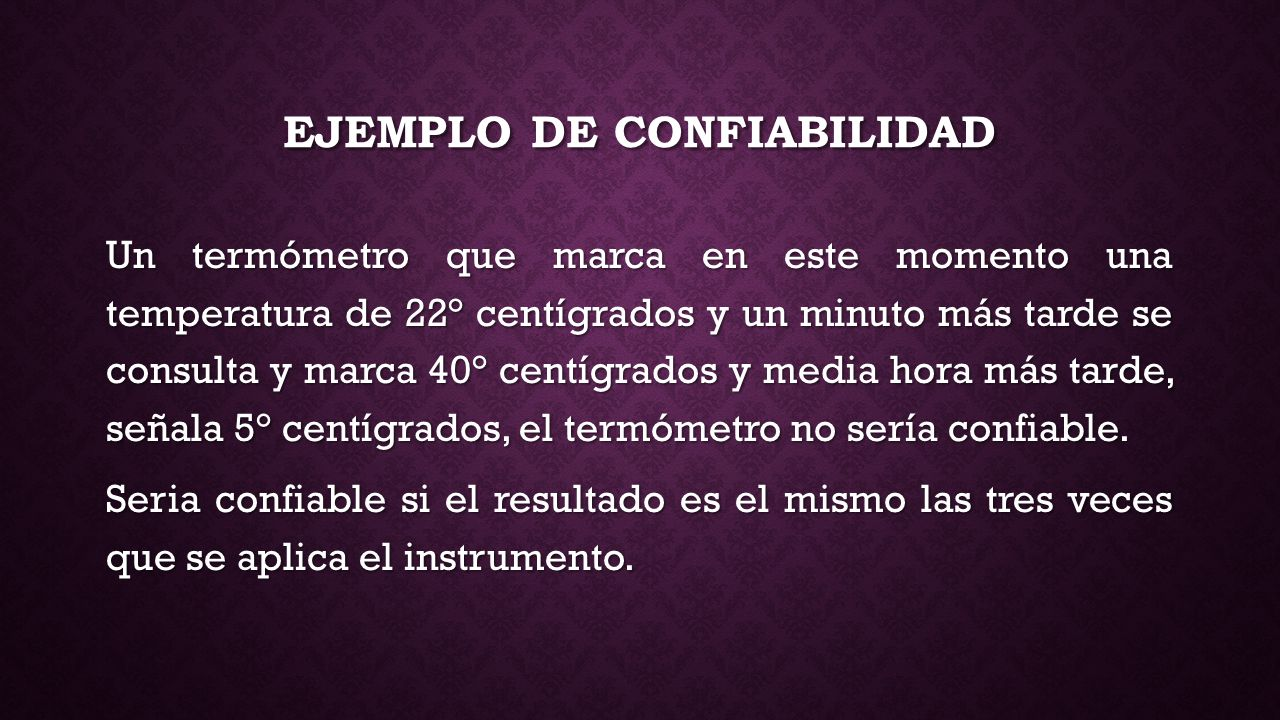 EJEMPLO DE CONFIABILIDAD