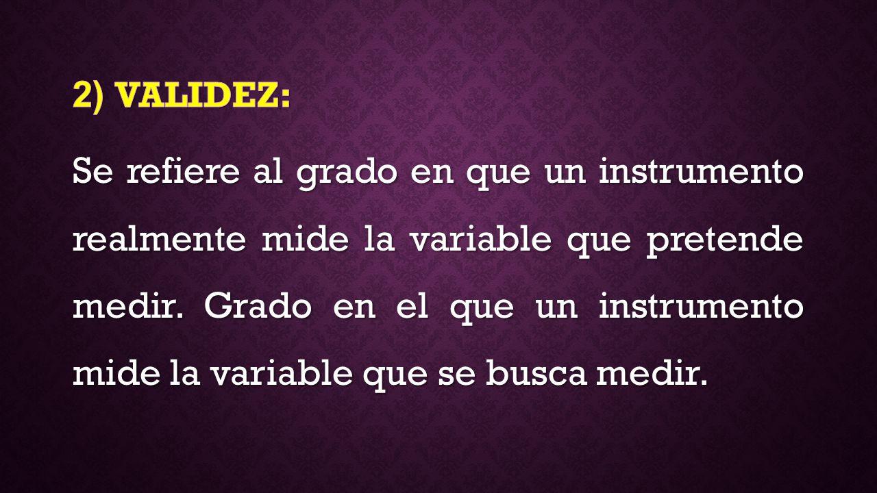 2) VALIDEZ:
