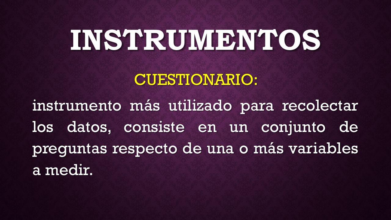 INSTRUMENTOS CUESTIONARIO: