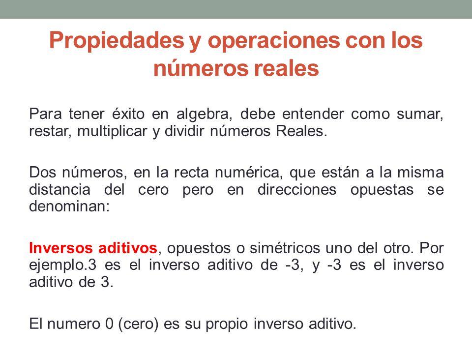 Propiedades y operaciones con los números reales