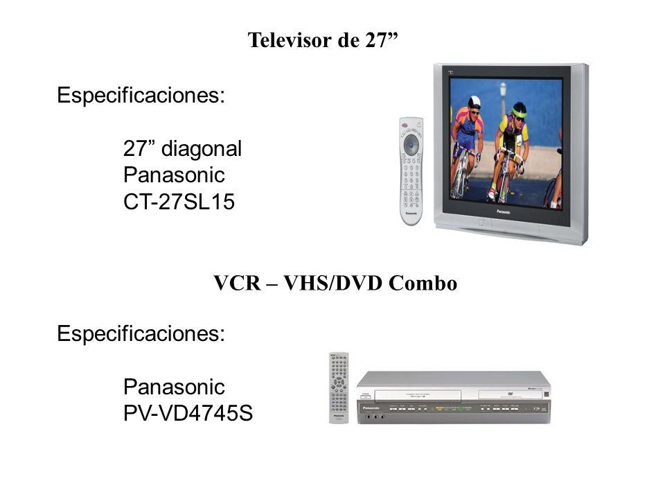 Televisor de 27 Especificaciones: 27 diagonal. Panasonic. CT-27SL15. VCR – VHS/DVD Combo. Especificaciones: