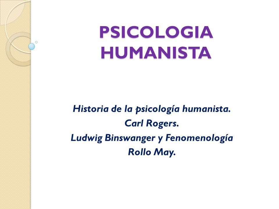 Historia de la psicología humanista. Ludwig Binswanger y Fenomenología