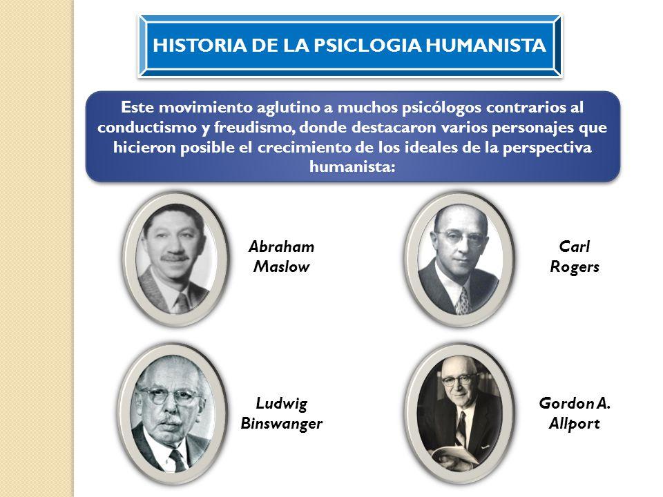 HISTORIA DE LA PSICLOGIA HUMANISTA
