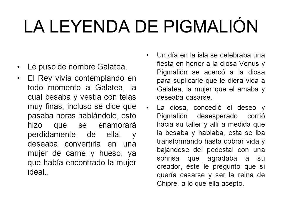 LA LEYENDA DE PIGMALIÓN