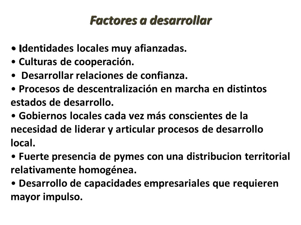 Factores a desarrollar
