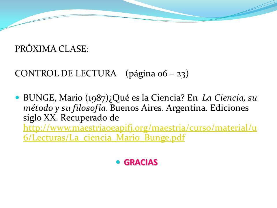 PRÓXIMA CLASE: CONTROL DE LECTURA (página 06 – 23)