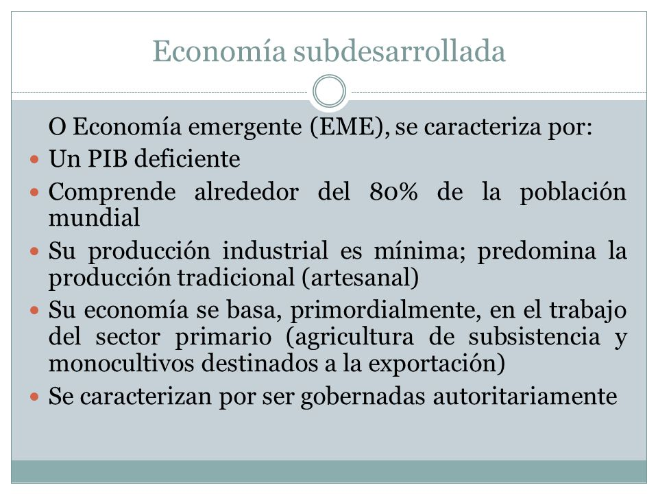 Economía subdesarrollada