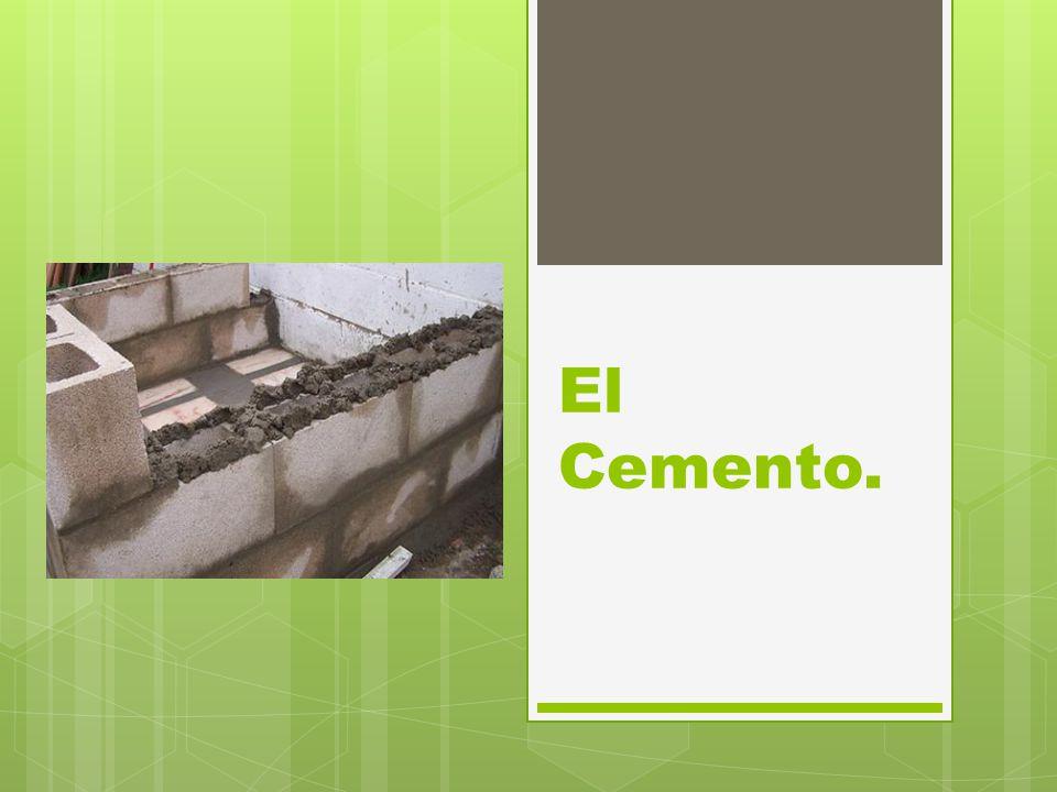 El Cemento.