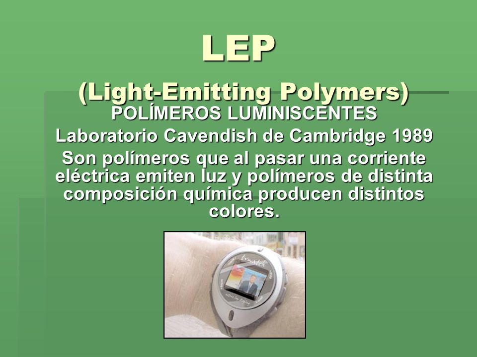 LEP (Light-Emitting Polymers)