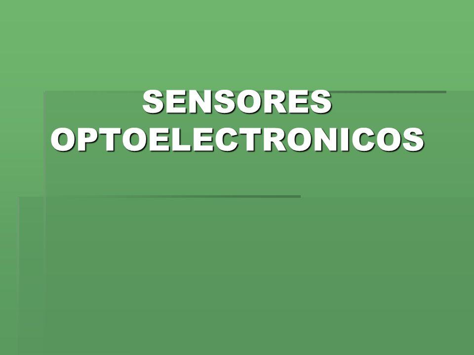 SENSORES OPTOELECTRONICOS