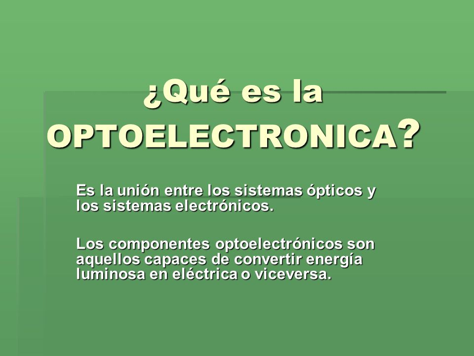 ¿Qué es la OPTOELECTRONICA