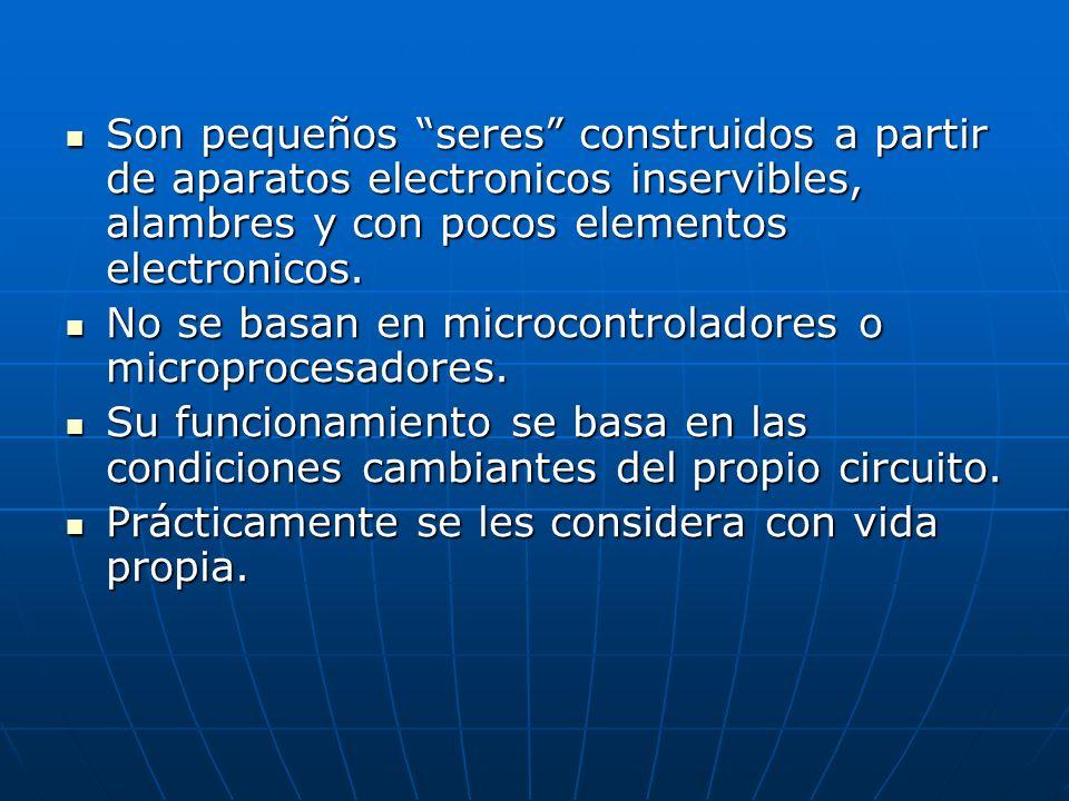 Son pequeños seres construidos a partir de aparatos electronicos inservibles, alambres y con pocos elementos electronicos.