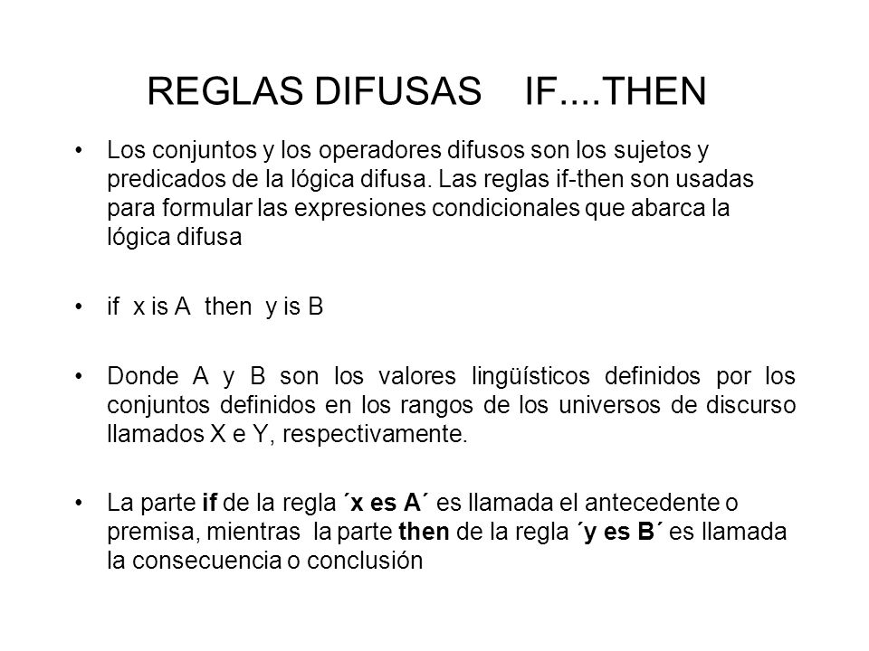 REGLAS DIFUSAS IF....THEN