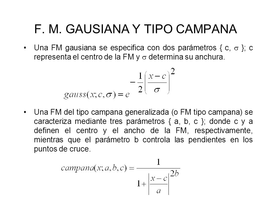 F. M. GAUSIANA Y TIPO CAMPANA