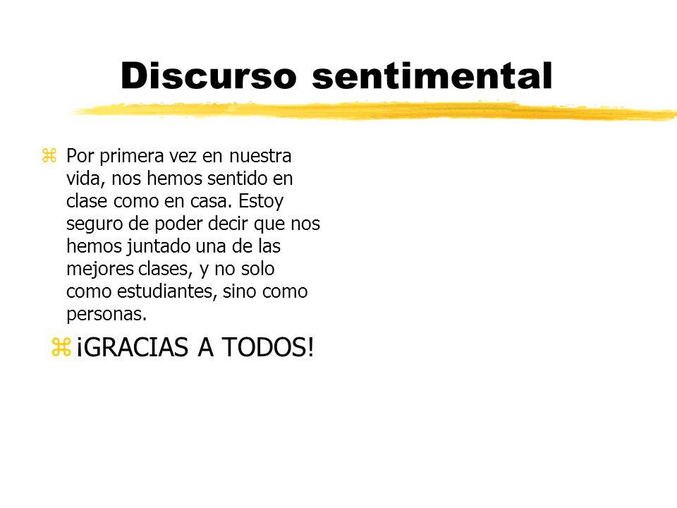 Discurso sentimental ¡GRACIAS A TODOS!