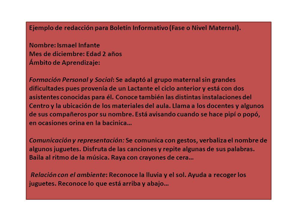 Ejemplo de redacción para Boletín Informativo (Fase o Nivel Maternal).