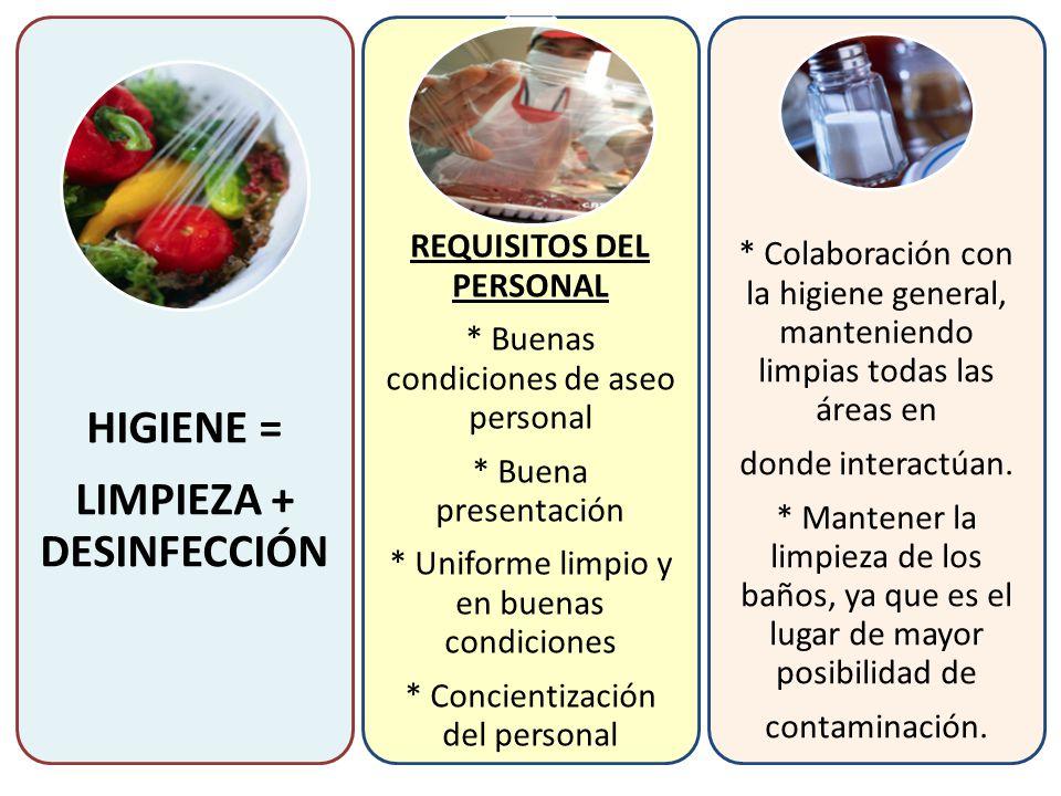 LIMPIEZA + DESINFECCIÓN REQUISITOS DEL PERSONAL