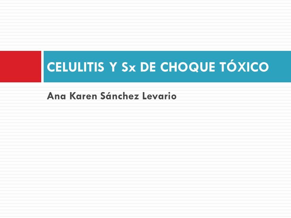 CELULITIS Y Sx DE CHOQUE TÓXICO