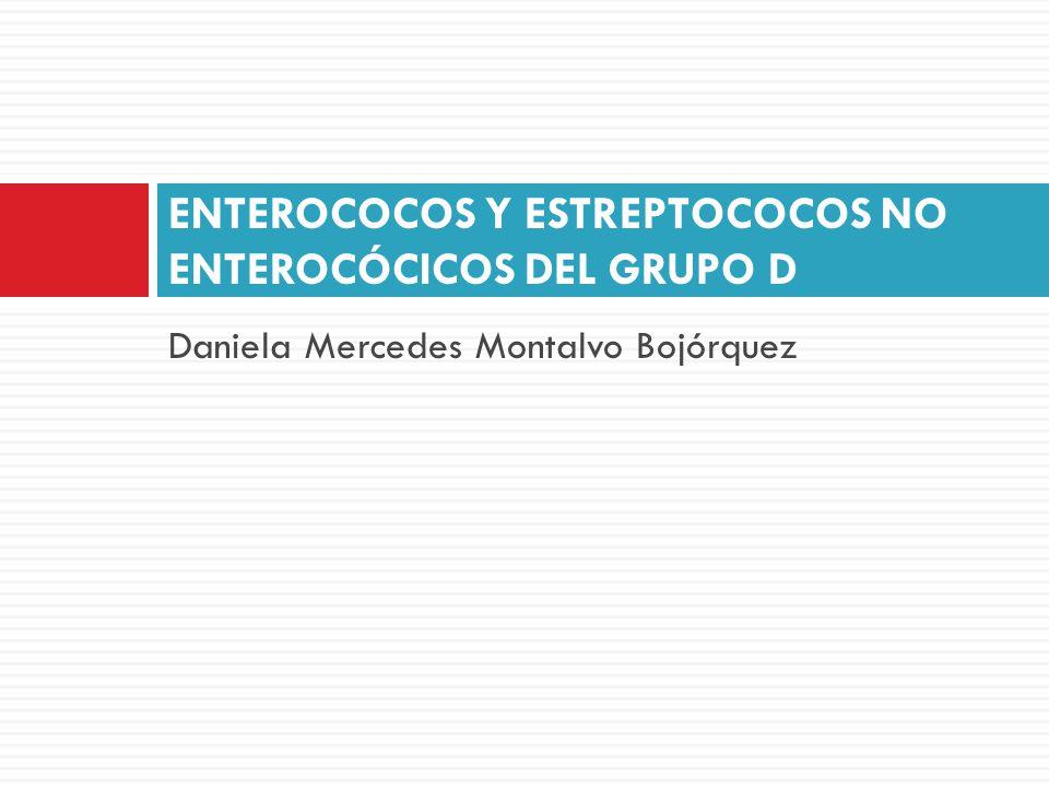 ENTEROCOCOS Y ESTREPTOCOCOS NO ENTEROCÓCICOS DEL GRUPO D