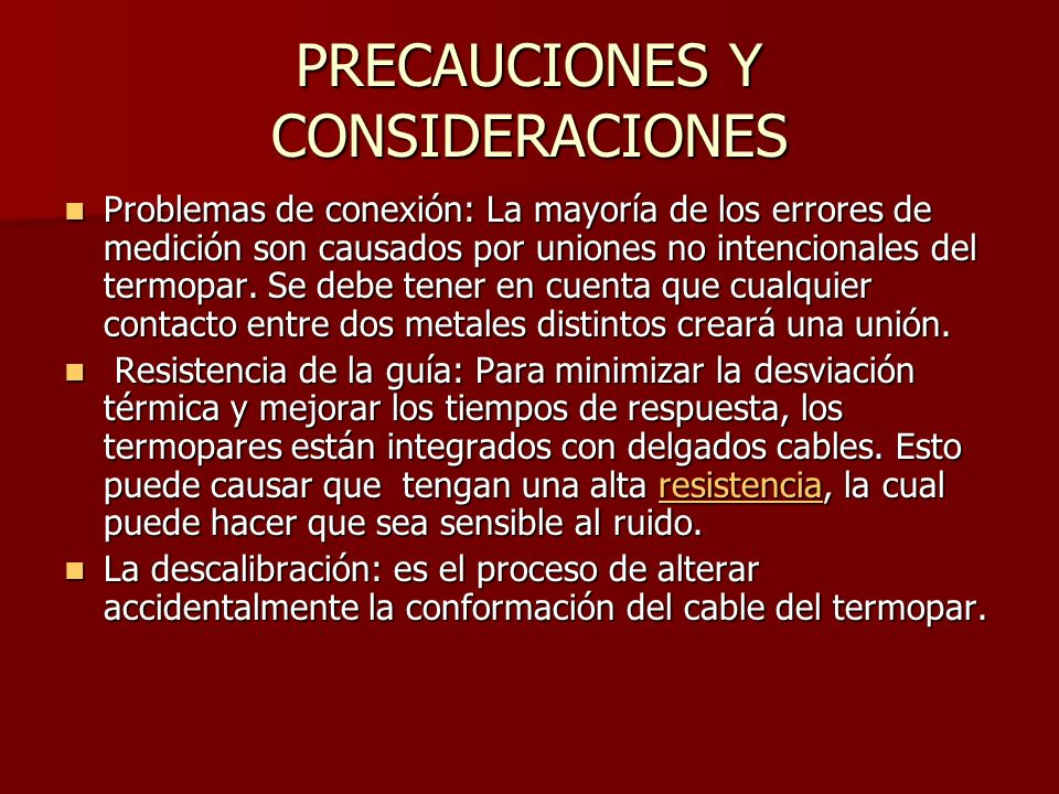 PRECAUCIONES Y CONSIDERACIONES