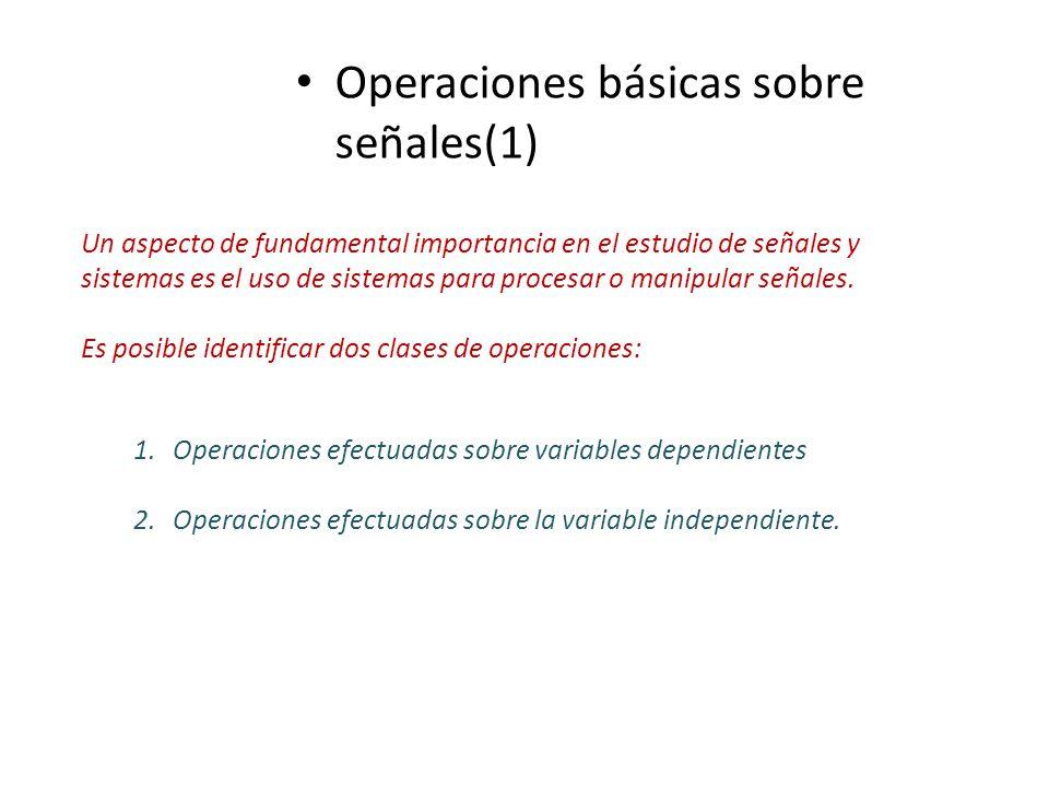 Operaciones básicas sobre señales(1)