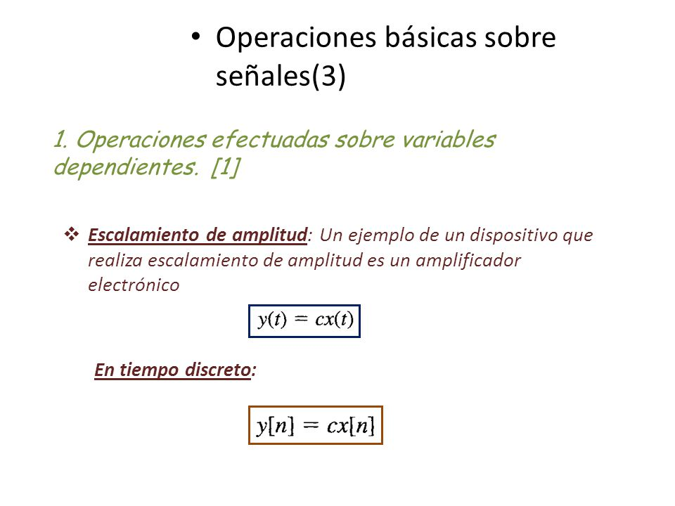 Operaciones básicas sobre señales(3)
