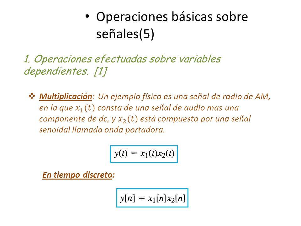 Operaciones básicas sobre señales(5)