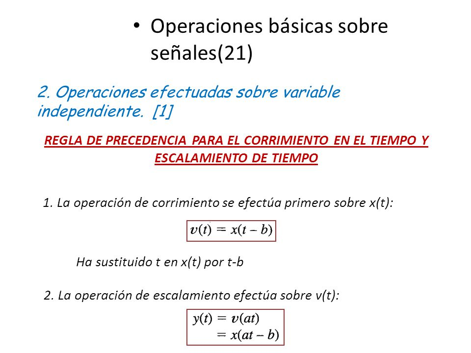 Ha sustituido t en x(t) por t-b
