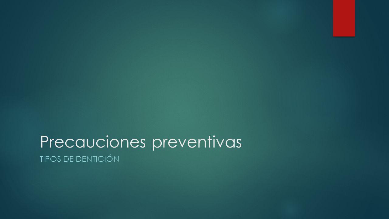 Precauciones preventivas