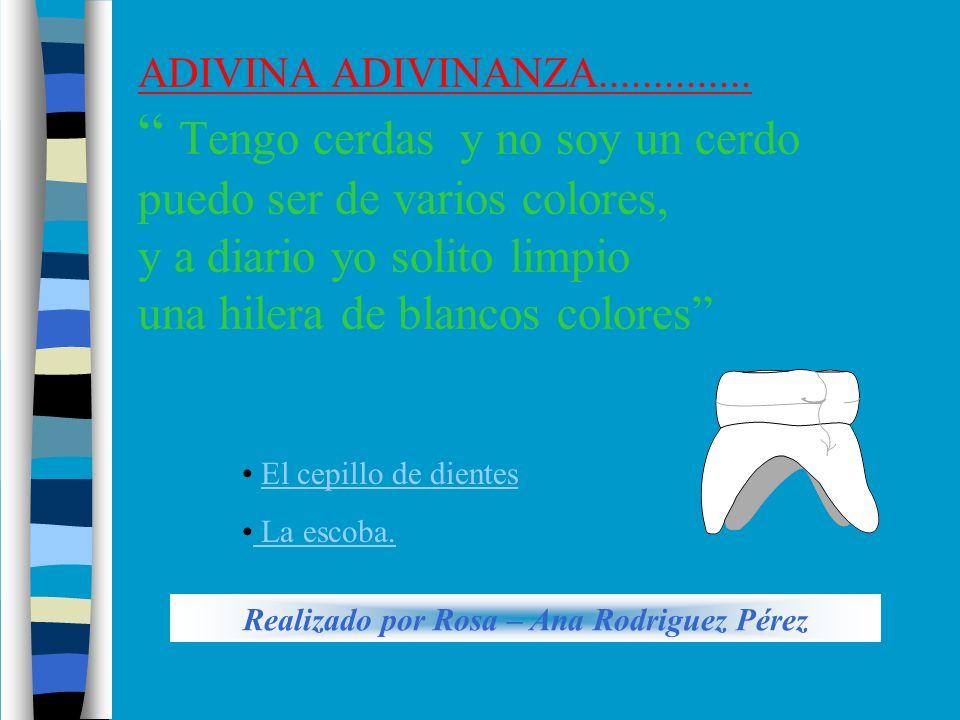 Realizado por Rosa – Ana Rodriguez Pérez