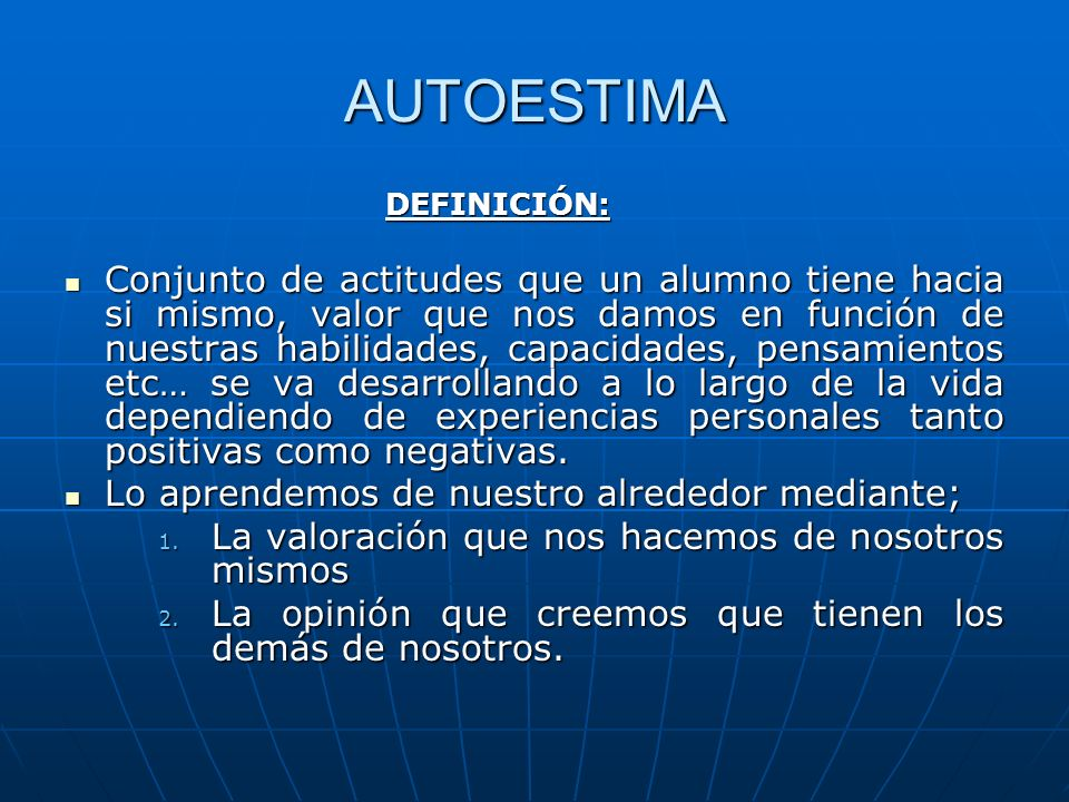 AUTOESTIMA DEFINICIÓN: