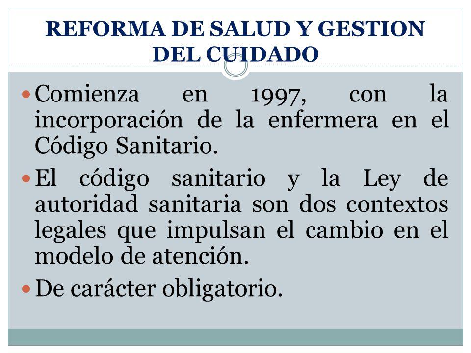 REFORMA DE SALUD Y GESTION DEL CUIDADO