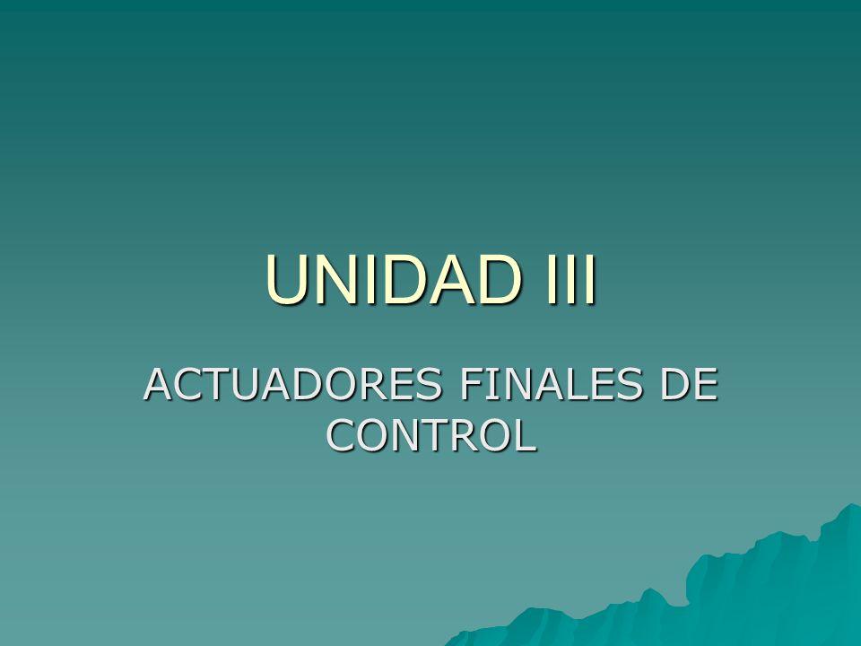 ACTUADORES FINALES DE CONTROL