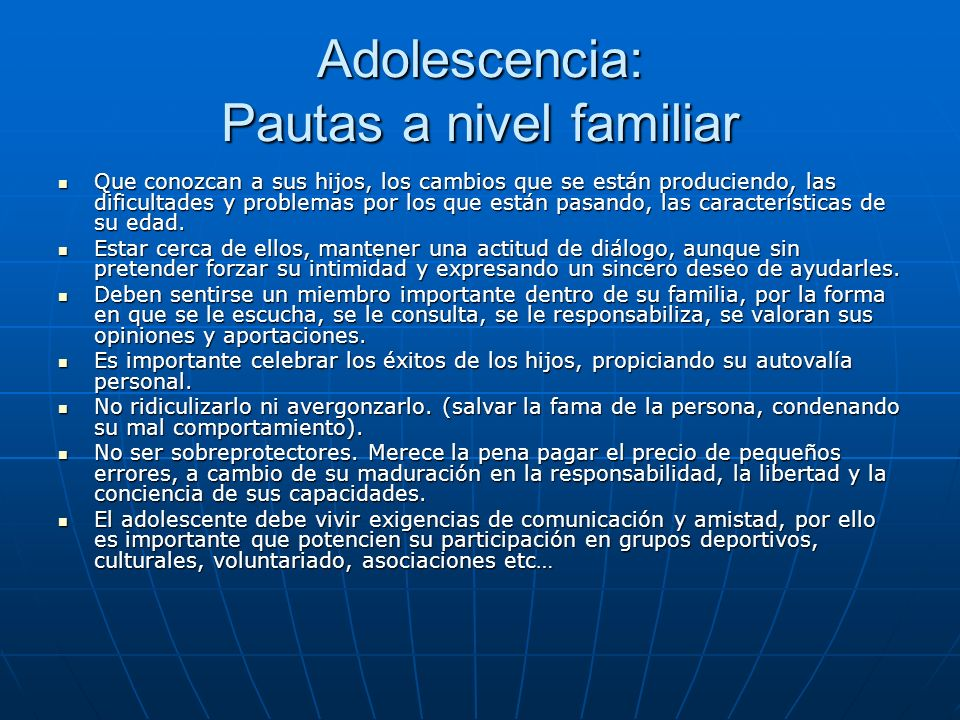 Adolescencia: Pautas a nivel familiar