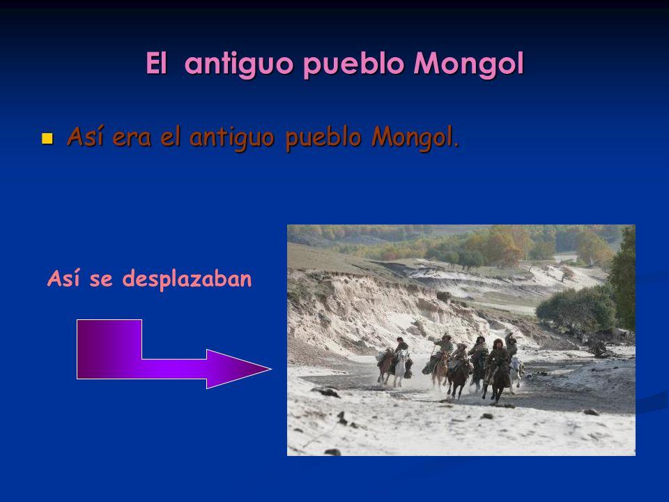 El antiguo pueblo Mongol