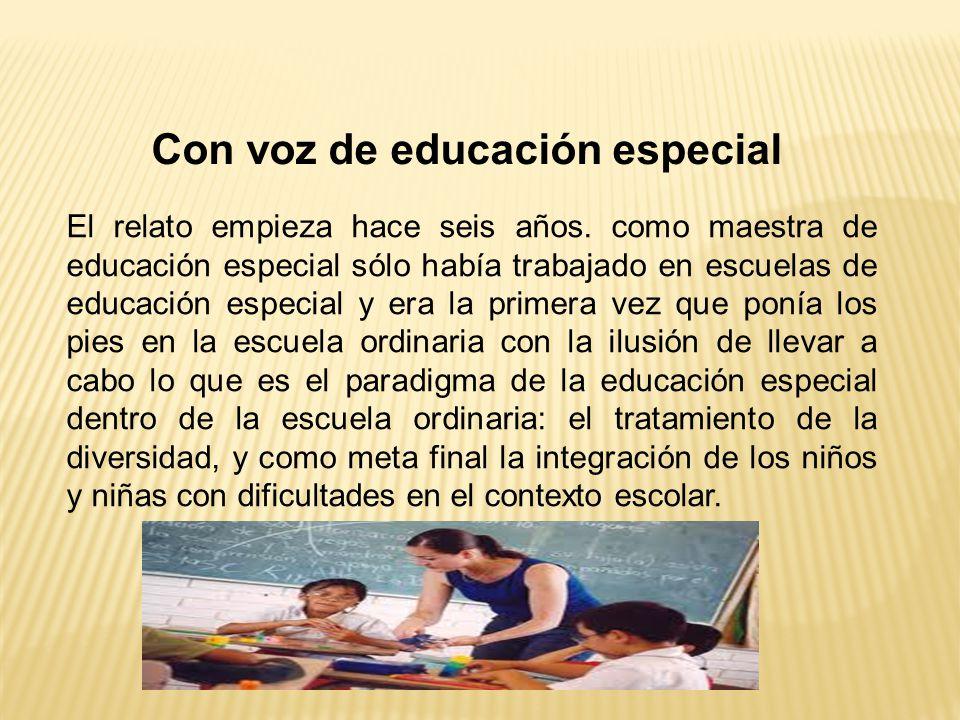Con voz de educación especial