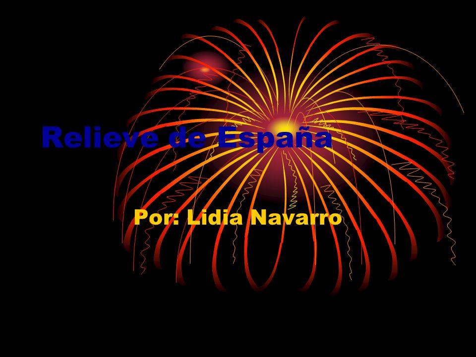 Relieve de España Por: Lidia Navarro