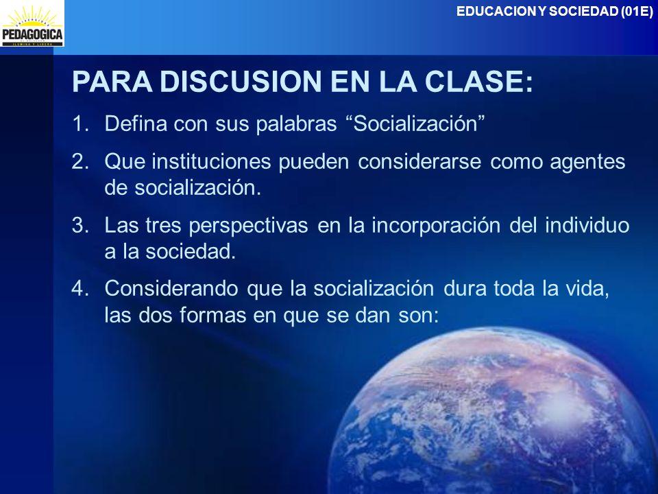 PARA DISCUSION EN LA CLASE: