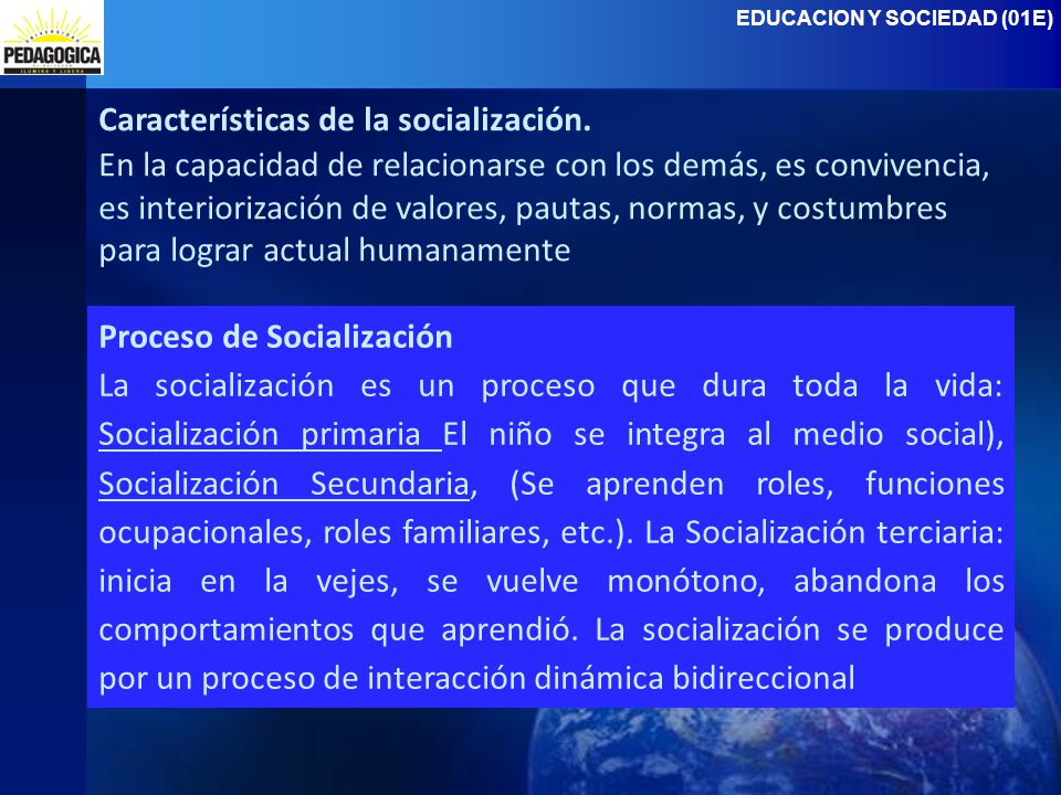 Características de la socialización.