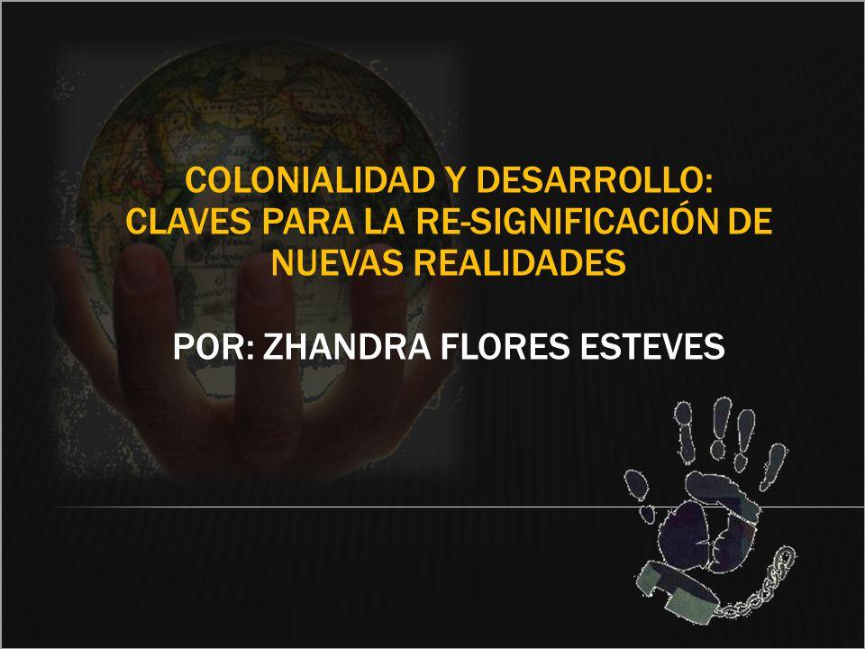 Colonialidad y desarrollo: