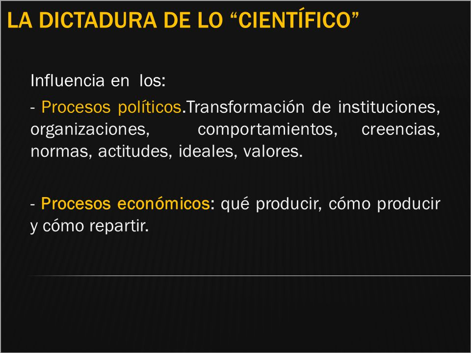 La dictadura de lo científico