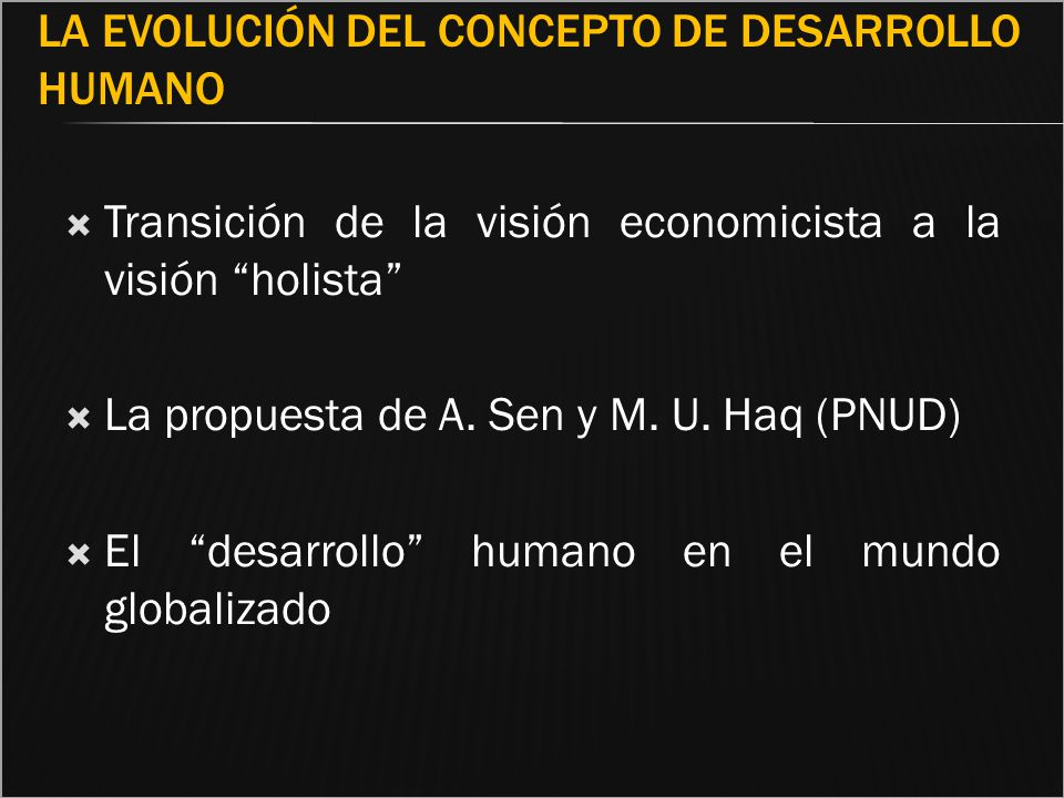 La evolución del concepto de Desarrollo Humano
