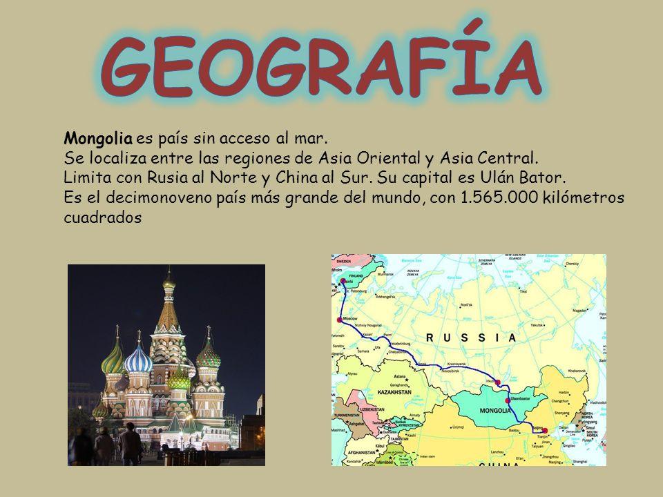 GEOGRAFÍA Mongolia es país sin acceso al mar.