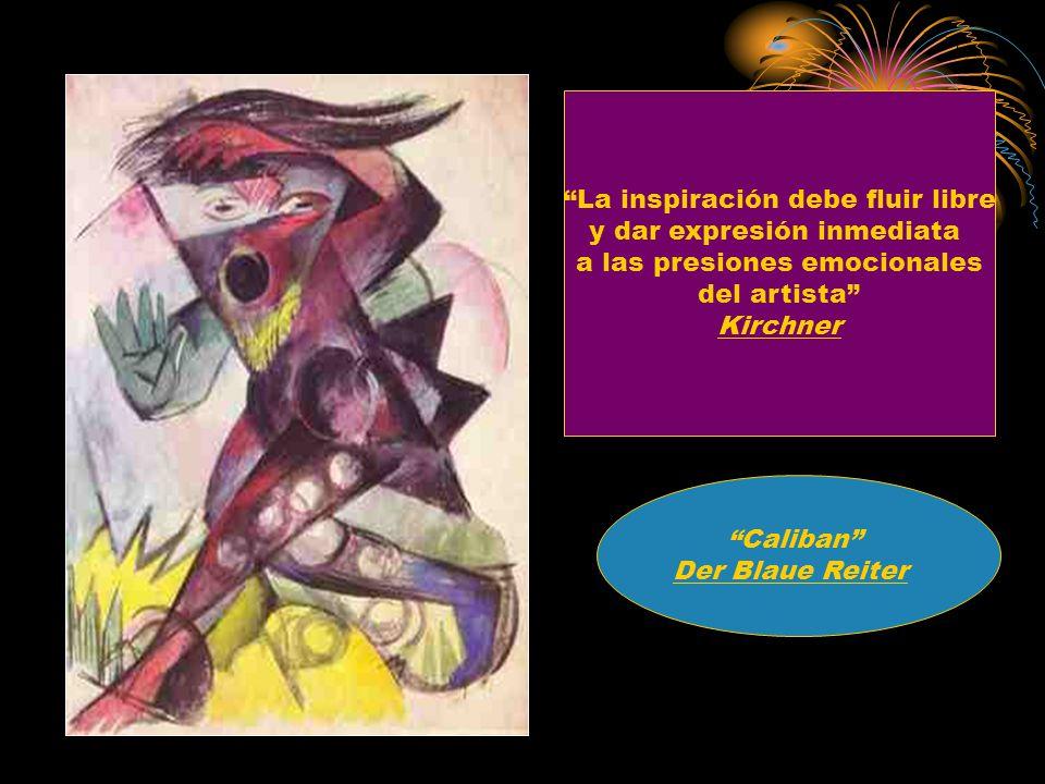 La inspiración debe fluir libre y dar expresión inmediata